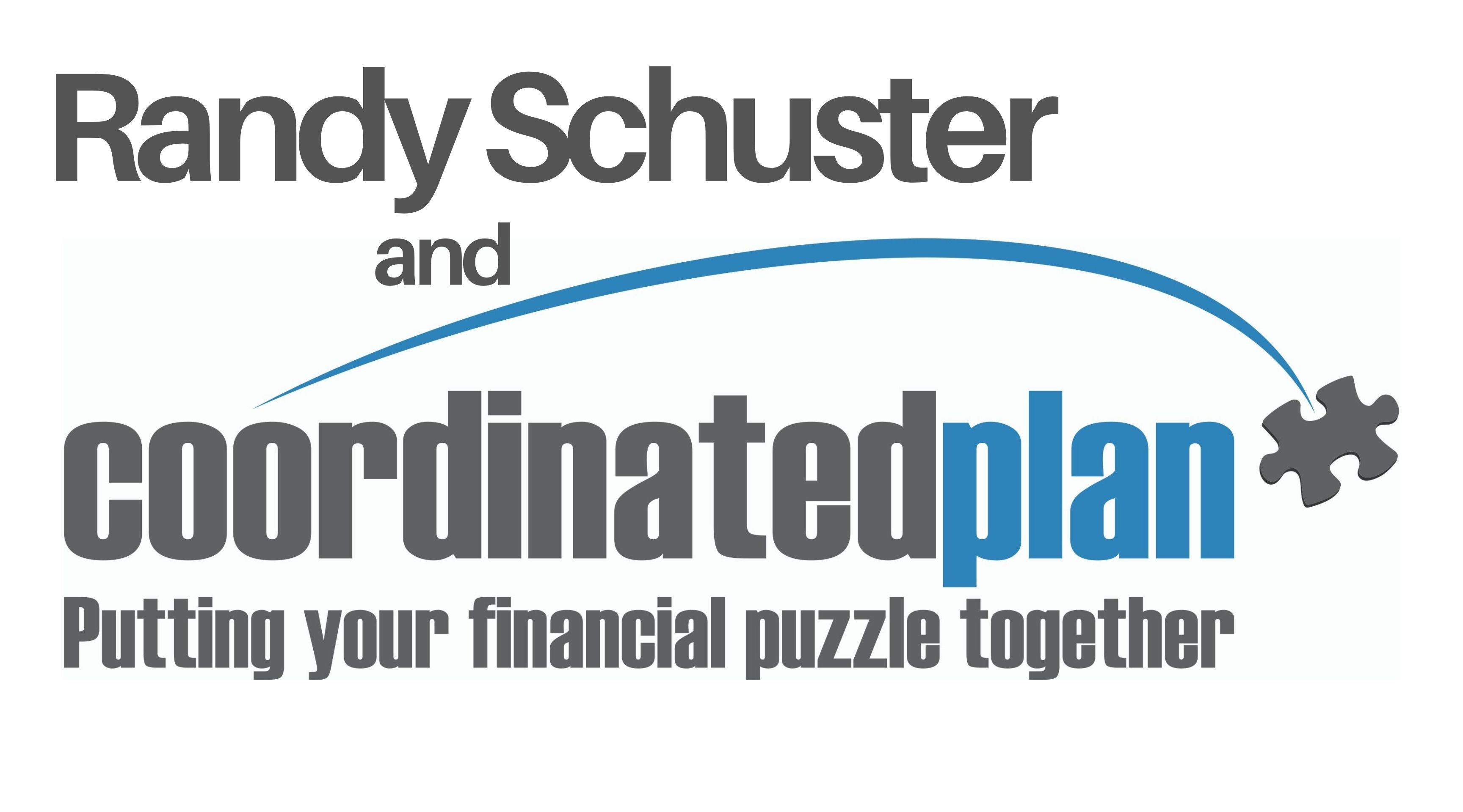 Randy Schuster and Coordinated Plan