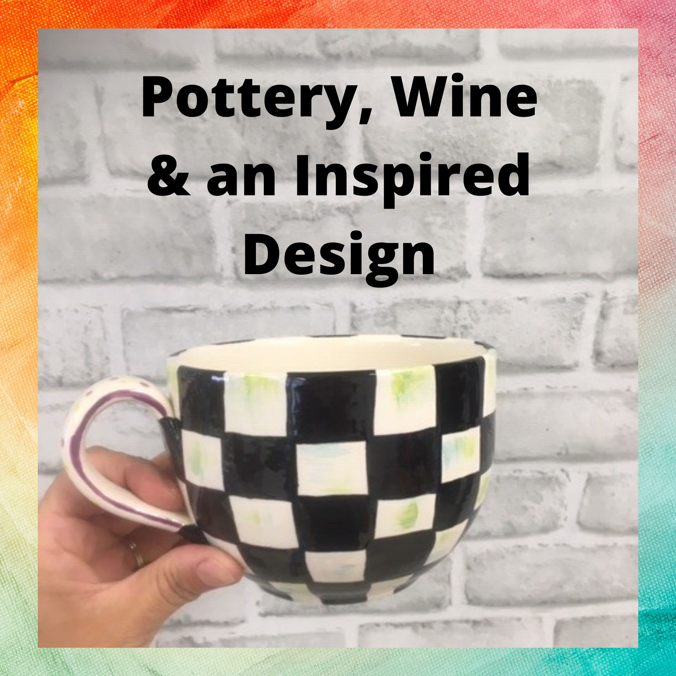 Pottery, Wine & an Inspired Design